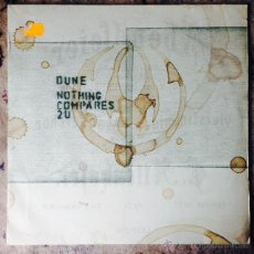 Discos de vinilo: DUNE - NOTHING COMPARES 2 U . MAXI SINGLE . 1997 GERMANY. Lote 50803285