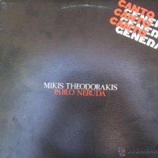 Discos de vinilo: MIKIS THEODORAKIS , CANTO GENERAL , PABLO NERUDA , DOBLE LP 1976. Lote 50804472