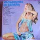Discos de vinilo: LP - VACACIONES EN ESPAÑA - VARIOS (SPAIN, DISCOPHON 1973). Lote 50809171
