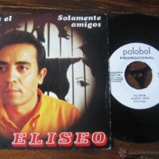 Discos de vinilo: ELISEO `HALLÉ EL AMOR` 1969 PROMO- PALOBAL. Lote 50799288