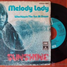 Discos de vinilo: SUNSHINE, MELODY (EMI 1974) SINGLE ESPAÑA. Lote 50816379