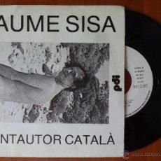 Discos de vinilo: SISA, CANTAUTOR CATALA (PDI 1984) SINGLE PROMOCIONAL - TRANSCANTAUTOR. Lote 50816511