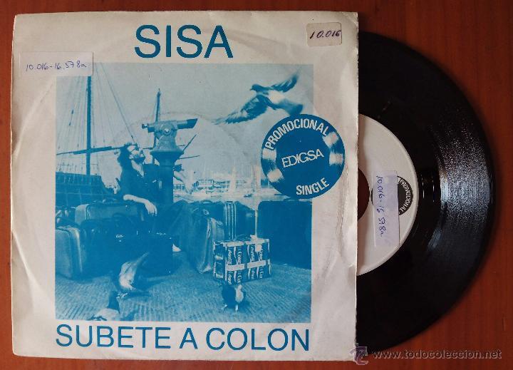 SISA, SUBETE A COLON (EDIGSA 1982) SINGLE PROMOCIONAL - BARCELONA POSTAL (Música - Discos - Singles Vinilo - Cantautores Españoles)