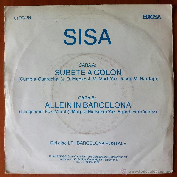 Discos de vinilo: SISA, SUBETE A COLON (EDIGSA 1982) SINGLE PROMOCIONAL - BARCELONA POSTAL - Foto 2 - 50816542