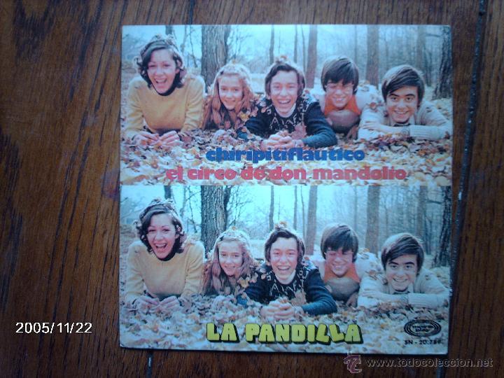LA PANDILLA - CHIRIPITIFLAUTICO + EL ARCO DE DON MANDOLIO (Música - Discos - Singles Vinilo - Música Infantil)
