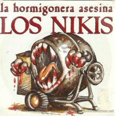 Discos de vinilo: LOS NIKIS SG DRO 1989 LA HORMIGONERA ASESINA/ AGRADECIDO (ROSENDO LEÑO) . Lote 50820604