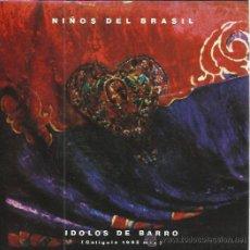 Discos de vinilo: NIÑOS DEL BRASIL SG EPIC 1992 PROMO IDOLOS DE BARRO (CALIGULA 1992 MIX) CARA B LISA HEROES SILENCIO. Lote 50821174