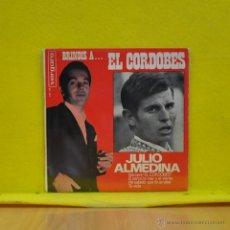 Discos de vinilo: JULIO ALMEDINA - SIEMPRE EL CORDOBES + 3 - EP. Lote 50830283