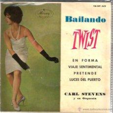 Discos de vinilo: EP CARL STEVENS Y SU ORQUESTA ( BAILANDO TWIST) : EN FORMA + 3 . Lote 50843357