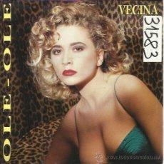 Discos de vinil: OLE OLE SG HISPAVOX 1988 VECINA/ AMORGRAMA MARTA SANCHEZ . Lote 50849400