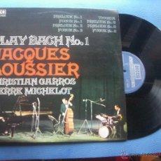 Discos de vinilo: JACQUES LOUSSIER PLAY BACH Nº 1 LP SPAIN 1975 PDELUXE. Lote 50851336