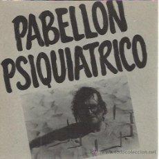 Discos de vinilo: PABELLON PSIQUIATRICO SG FONOMUSIC 1991 MR TOP/ ABRELO . Lote 50851536