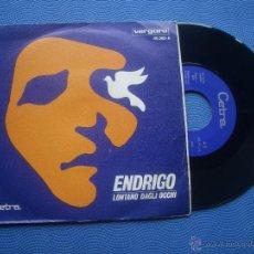 Discos de vinilo: SERGIO ENDRIGO LONTANO DAGLI OCCHI SINGLE SPAIN 1969 PDELUXE. Lote 50854968