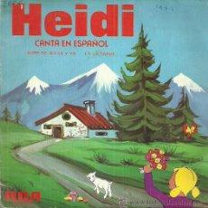 Discos de vinilo: HEIDI SINGLE SELLO RCA VICTOR AÑO 1975 EDITADO EN ESPAÑA. Lote 50860683