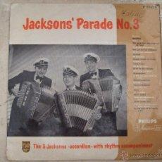 Discos de vinilo: JACKSONS' PARADE Nº 3 - THE 3 JACKSONS - CON ACOMPAÑAMIENTO - PHILIPS - MINIGROOVE 33 1/3 RPM. Lote 50866201