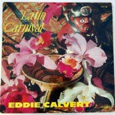 Discos de vinilo: LATIN CARNIVAL - EDDIE CALVERT LP. Lote 50868386