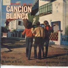 Discos de vinilo: FESTIVAL DE LA CANCION BLANCA / VIDA SIN REJAS / MI HUELLA EN LA VIDA + 2 (EP 1967). Lote 50871356