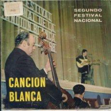 Discos de vinilo: 2º FESTIVAL DE LA CANCION BLANCA / HOY ES SIEMPRE TODAVIA / LLEGARA + 2 (EP 1969). Lote 50871386