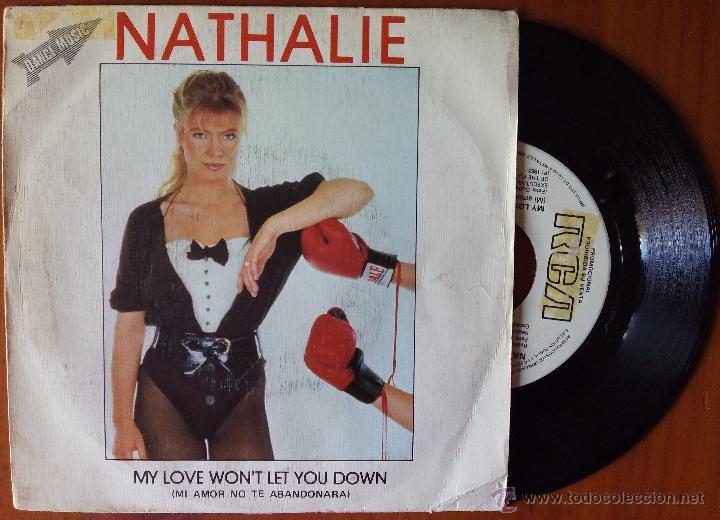 NATHALIE, MY LOVE WON'T LET YOU DOWN (RCA 1983) SINGLE PROMOCIONAL ESPAÑA (Música - Discos - Singles Vinilo - Disco y Dance)