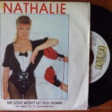 Discos de vinilo: NATHALIE, MY LOVE WON'T LET YOU DOWN (RCA 1983) SINGLE PROMOCIONAL ESPAÑA. Lote 50905769
