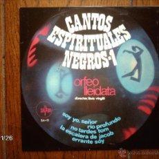 Discos de vinilo: ORFEO LLEIDATA - CANTOS ESPIRITUALES NEGROS -1 - SOY YO, SEÑOR + 4. Lote 50916063