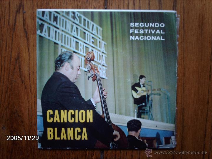 SEGUNDO FESTIVAL DE LA CANCION BLANCA - JOSE MANUEL MATEO , Mª DOLORES CORTES (Música - Discos de Vinilo - EPs - Otros Festivales de la Canción)