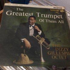 Discos de vinilo: DIZZY GILLESPIE OCTET, THE - THE GREATEST TRUMPET OF THEM ALL (LP, ALBUM) 1960 UK. Lote 50917067