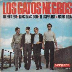 Discos de vinilo: LOS GATOS NEGROS MARIA LOLA DEL 65. Lote 50919093