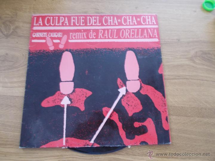 GABINETE CALIGARI. LA CULPA FUÉ DEL CHA CHA CHA. (Música - Discos de Vinilo - Maxi Singles - Grupos Españoles de los 70 y 80)