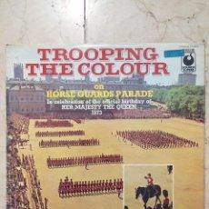 Vinyl-Schallplatten - LP TROOPING THE COLOUR ON HORSE GUARDS PARADE - SOUNDS SUPERB 1973. - 50921871