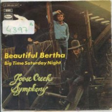 Discos de vinilo: GOOSE CREECK SYMPHONY / BEAUTIFUL BERTHA / BIG TIME SATURDAY NIGHT (SINGLE PROMO 1970). Lote 50922766