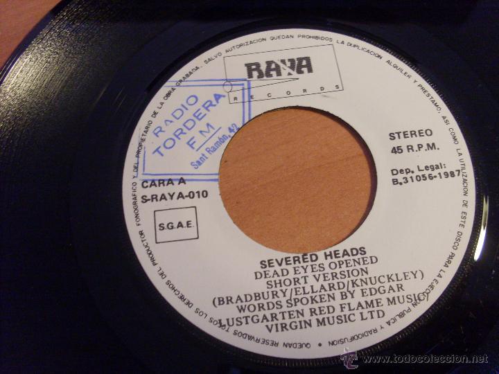 Discos de vinilo: SEVERED HEADS (DEAD EYES OPENED INCLUYE SPOOK REMIX) SINGLE ESPAÑA 1987 RAYA RECORDS (VG+/EX-)(EPI17 - Foto 3 - 50930595