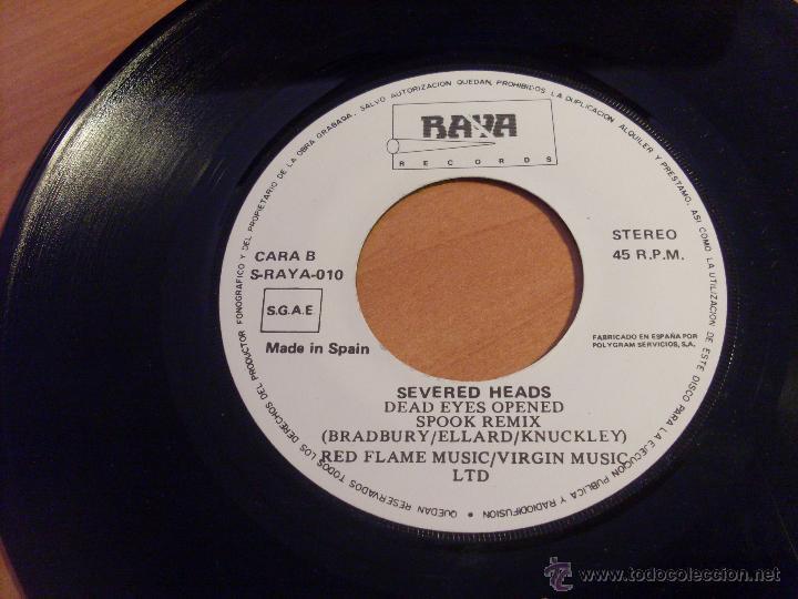 Discos de vinilo: SEVERED HEADS (DEAD EYES OPENED INCLUYE SPOOK REMIX) SINGLE ESPAÑA 1987 RAYA RECORDS (VG+/EX-)(EPI17 - Foto 4 - 50930595