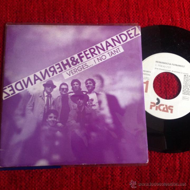 HERNANDEZ & FERNANDEZ SG. TOKIO NUEVO PROMO (Música - Discos de Vinilo - EPs - Pop - Rock Extranjero de los 90 a la actualidad)