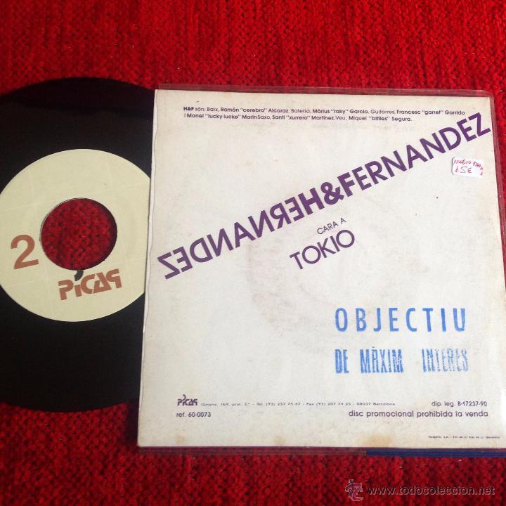 Discos de vinilo: HERNANDEZ & FERNANDEZ SG. TOKIO NUEVO PROMO - Foto 2 - 50932296