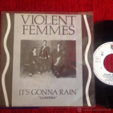 Discos de vinilo: VIOLENT FEMMES SG. IT´S GONNA RAIN NUEVO. Lote 50933011