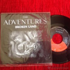 Discos de vinilo: THE ADVENTURES SG. BROKEN LAND NUEVO. Lote 50933105