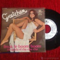 Discos de vinilo: GRETCHEN SG. FREAK LE BOOM BOOM PROMO. Lote 50933321