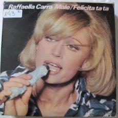 Discos de vinilo: LP - RAFFAELLA CARRA - MALE/FELICITA TA TA (SPAIN, DISCOS CBS 1976). Lote 50936149