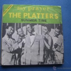 Discos de vinilo: THE PLATTERS - MY PRAYER + SUMMER TIME - SINGLE SPAIN 1968. Lote 50936880