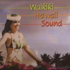 Discos de vinilo: LP-WAIKIKI HAWAII SOUND DOBLON 501919 SPAIN 1986 EXOTICA. Lote 50945903