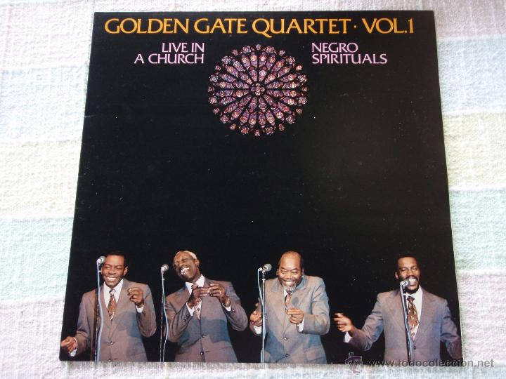 GOLDEN GATE QUARTET ( LIVE IN A CHURCH ) ''NEGRO SPIRITUALS'' 1982 - SPAIN LP33 (Música - Discos - LP Vinilo - Jazz, Jazz-Rock, Blues y R&B)