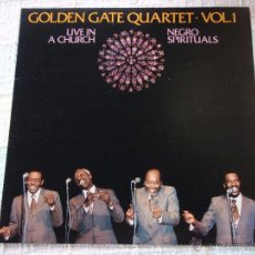 Discos de vinilo: GOLDEN GATE QUARTET ( LIVE IN A CHURCH ) ''NEGRO SPIRITUALS'' 1982 - SPAIN LP33. Lote 50948887