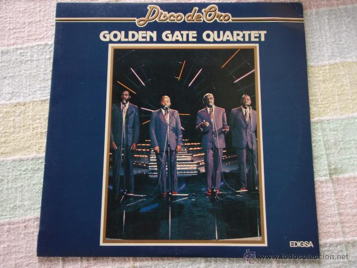 GOLDEN GATE QUARTET ( DISCO DE ORO ) 1982 - BARCELONA LP33 EDIGSA (Música - Discos - LP Vinilo - Jazz, Jazz-Rock, Blues y R&B)