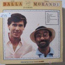 Discos de vinilo: LP - LUCIO DALLA Y GIANNI MORANDI - EN EUROPA (SPAIN, ARIOLA RECORDS 1988). Lote 131325423