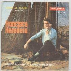 Discos de vinilo: FRANCISCO HEREDERO. AQUELLA CAPILLA. CAPRI SP . VERGARA 1965. Lote 50960487