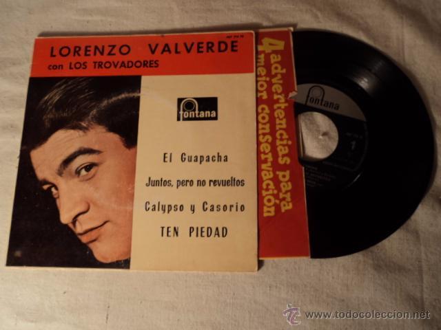 DISCO SINGLE EP LORENZO VALVERDE Y CONJUNTO LOS TROVADORES - EL GUAPACHA + 3 - EP SPAIN 1961 (Música - Discos de Vinilo - EPs - Solistas Españoles de los 50 y 60)