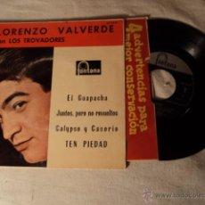 Discos de vinilo: DISCO SINGLE EP LORENZO VALVERDE Y CONJUNTO LOS TROVADORES - EL GUAPACHA + 3 - EP SPAIN 1961. Lote 50974192