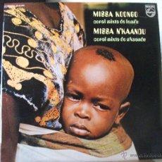 Discos de vinilo: LP DE MISAS DEL BAJO CONGO, MISSA KOONGO Y MISSA N´KAANDU (PHILIPS 1972, STEREO 63 20 004). Lote 50977419