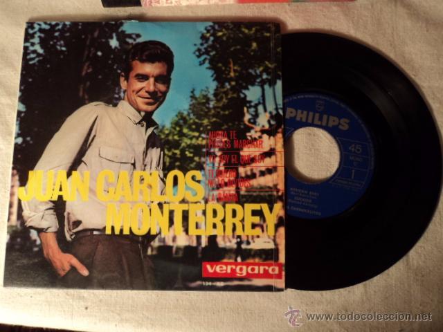 DISCO SINGLE JUAN CARLOS MONTERREY AHORA TE PUEDES MARCHAR (Música - Discos de Vinilo - EPs - Solistas Españoles de los 50 y 60)